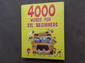 4000 WORDS FOR ESL BECLNNERS(如图详述,大16开本)