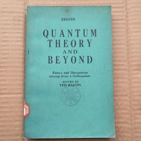quantum theory and beyond(P307)