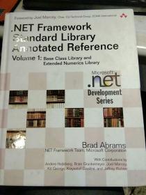 【英文原版硬精装有光盘】.NET Framework Standard Library Annotated Reference, Volume 1: Base Class Library and Extended Numerics Library
