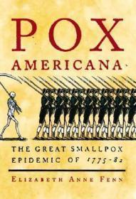 美国痘:1775-82年的天花大流行  Pox Americana : The Great Smallpox Epidemic of 1775-82