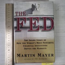 The FED the inside story history of Federal reserve 精装 英文原版