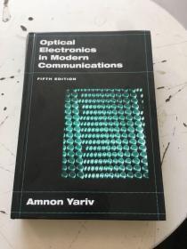 Optical Electronics in Modern Communications(精装,书前后开胶)