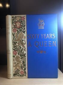 英文古董书  Sixty Years a Queen.大开本 三面书口刷金 大量精美插图  24*33cm