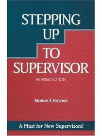 Stepping Up to Supervisor, Revised Edition (Crisp Professional Series)
