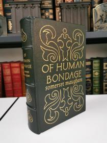 Of Human Bondage 《人性枷锁》 Somerset Maugham 毛姆经典 easton press真皮精装版 20世纪伟大名著系列丛书之一