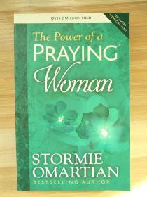 The Power of a Praying Woman Paperback – 2014 by Stormie Omartian (Author)