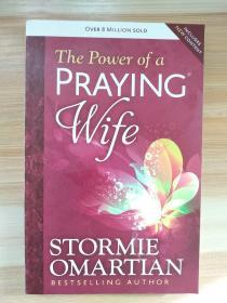 The Power of a Praying Wife Paperback – 2014 by Stormie Omartian (Author)