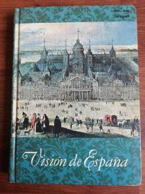 Vision de Espana 西班牙语原版 视觉西班牙