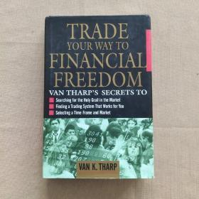 Trade Your Way To Financial Freedom(英文原版 精装)