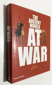 英文原版  The Ancient World at War A Global History  战争中的古代世界-全球历史  精装画册