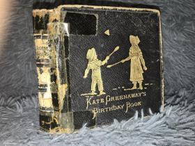 1892年签名  BIRTHDAY BOOK FOR CHILDREN 含KATE GREENAWAY  精美彩图  9.5X9.2CM