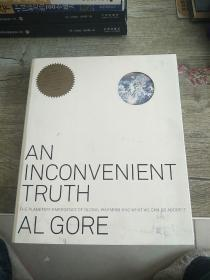 An Inconvenient Truth: The Planetary Emergency of Global Warming and What We Can Do about It 铜版纸彩插本