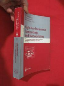 High-Performance Computing and Networking: 9th           (小16开 )  【详见图】