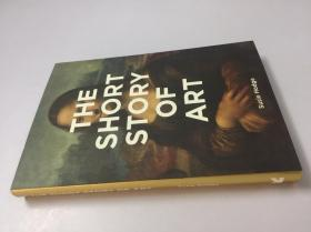 英文原版 The Short Story Of Art 艺术的短篇故事 关键运动