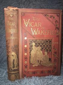 1880年 THE VICAR OF WAKEFIELD 含12副照相版插图  BY OLIVER GOLDSMITH 烫金封面 三面书口刷金  含一副藏书票  22X15CM