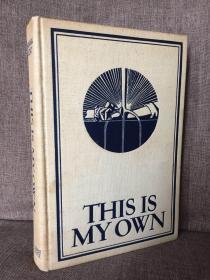 This is My Own(肯特自传《这是我所拥有的》,Rockwell Kent自配插图,布面精装,毛边大开本,珍贵1940年美国初版)
