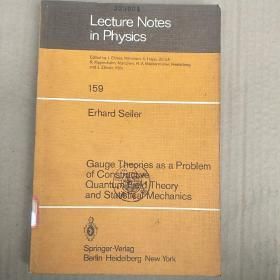 lecture notes in physics 159 gauge theories as a problem of constructive quantum field theory and statistical mechanics(P2437)
