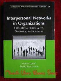 Interpersonal Networks in Organizations: Cognition, Personality, Dynamics, and Culture(英语原版 平装本)组织中的人际网络:认知、人格、动力和文化