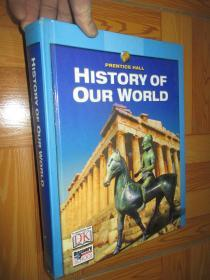 PRENTICE HALL History of Our World    (大16开,精装)