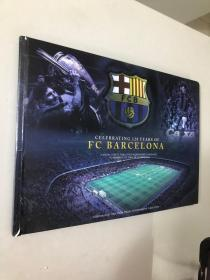 CELEBRATING 120 YEARS OF FC BARCELONA 庆祝巴萨120周年