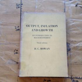 Output, Inflation and Growth: An Introduction to Macroeconomics