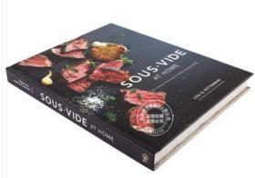 家中的圣餐:现代烹饪技术 英文原版 Sous Vide at Home: The Modern Technique for Perfectly Cooked Meals