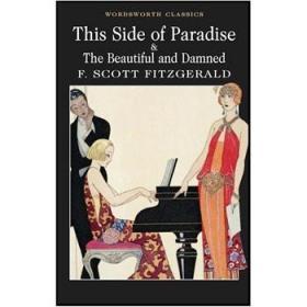 ThisSideofParadiseandTheBeautifulandDamned(WordsworthClassics)