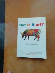 But Is It Art?:An Introduction to Art Theory