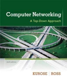 Computer Networking:A Top-Down Approach