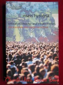 Mass Hysteria: Critical Psychology and Media Studies(英语原版 平装本)大众歇斯底里:批判心理学和媒体研究