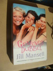 JILL MANSELL:GEMENGD DUBBEL《混双三步曲》荷兰语原版 24开