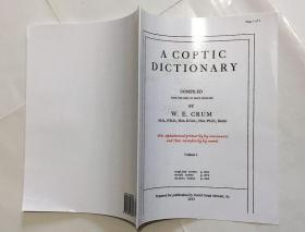 a coptic dictionary compileo with the help of many scholars  在许多学者的帮助下编纂了一部科普特语词典