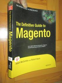 The Definitive Guide to Magento:A Comprehensive Look at Magento       (16开)