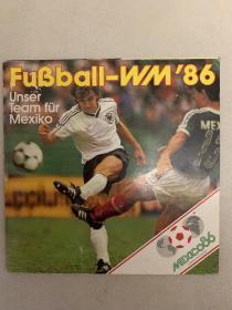 德国足球原版 1986世界杯德国国家队贴纸册,贴纸全