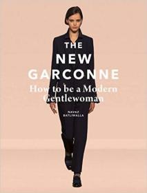 The New Garconne 新一代假小子:如何做一个现代淑女
