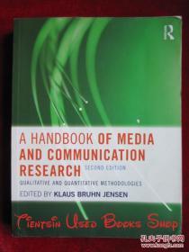 A Handbook of Media and Communication Research: Qualitative and Quantitative Methodologies(Second Edition)媒体与传播研究手册:定性与定量方法(第2版 英语原版 平装本)