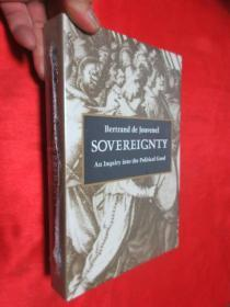 Sovereignty:An Inquiry into the Political Good     (小16开 )   【详见图】 ,全新未开封