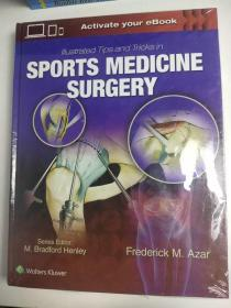 Illustrated Tips and Tricks in Sports Medicine Surgery 运动医学外科的图示技巧和窍门 英文版 精装超厚