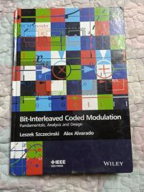 Bit-Interleaved   Coded   Modulation      Fundamentals,Analysis   and   Design  (比特交织编码调制基础、分析和设计)(英文原版)