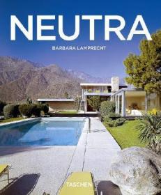 RichardNeutra,1892-1970:SurvivalThroughDesign