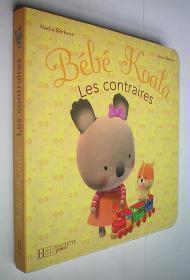 Bébé Koala les contraires (Français)法语原版书纸板书