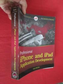 Professional Iphone And Ipad Application       【16开】  【详见图】
