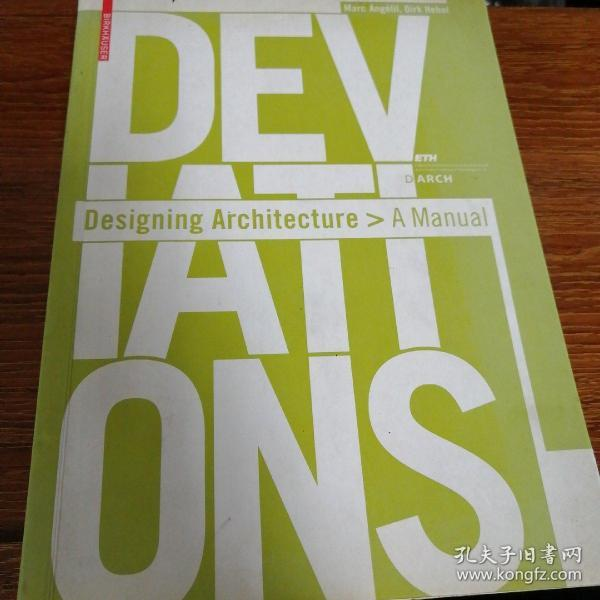 Deviations:Designing Architecture - A Manual