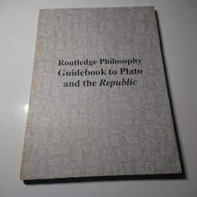 Roultledge Philosophy Guidebook to Plato and the Republic 劳特利奇哲学指南—柏拉图与《理想国》