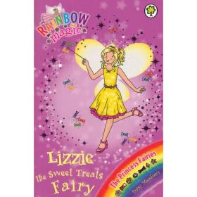 Rainbow Magic: The Princess Fairies 110: Lizzie the Sweet Treats Fairy 彩虹仙子#110:公主仙子9781408312971