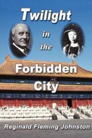 【预定】Twilight in the Forbidden City 紫禁城的黄昏英文版