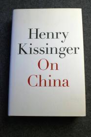 美国国务卿基辛格博士著作并亲笔手写签名本《论中国》2011年英文版, 其中有一些珍贵的历史照片