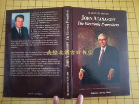 JOHN ATANASOFF-The Electronic Prometheus【英文原版】