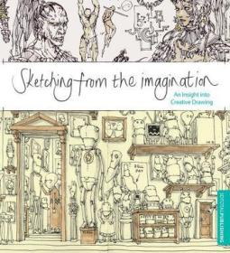 Sketching from the Imagination:An Insight into Creative Drawing