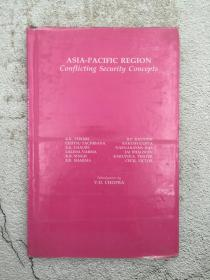 ASIA-PACIFIC REGION CONFLICTING SECURITY CONCEPTS